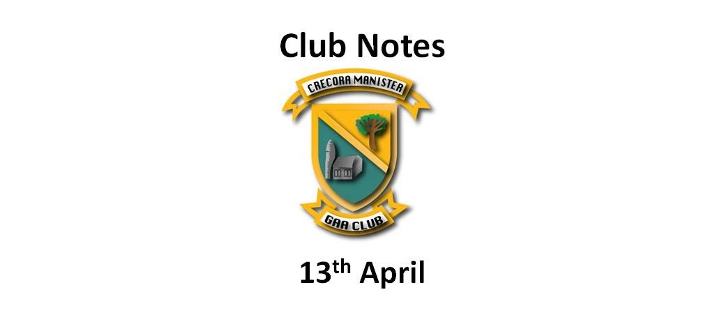 Club Notes 13 Apr