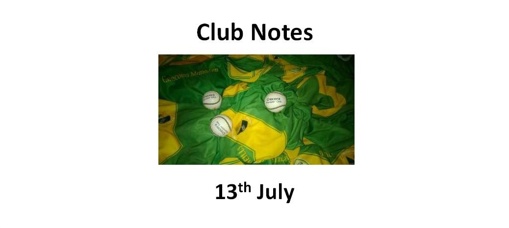 Club Notes 13th July