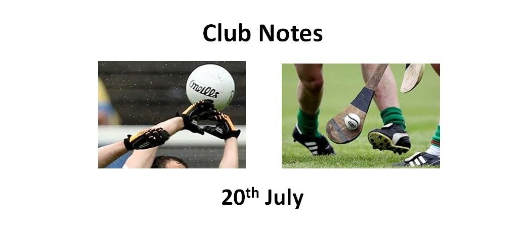 Club Notes 20th July