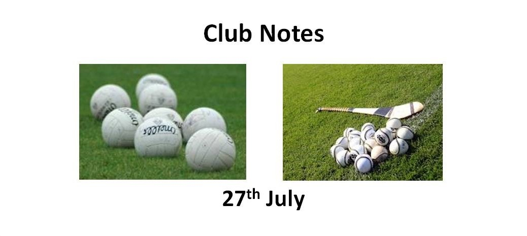 Club Notes 27th July