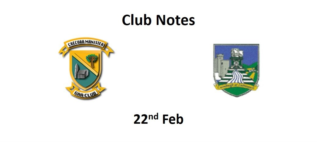 Club Notes 22nd Feb