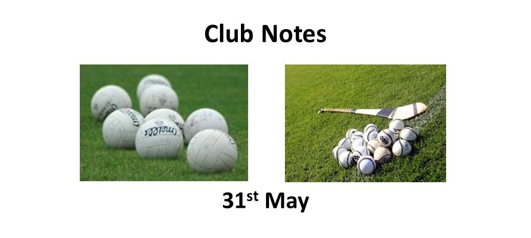 Club Notes 31st May