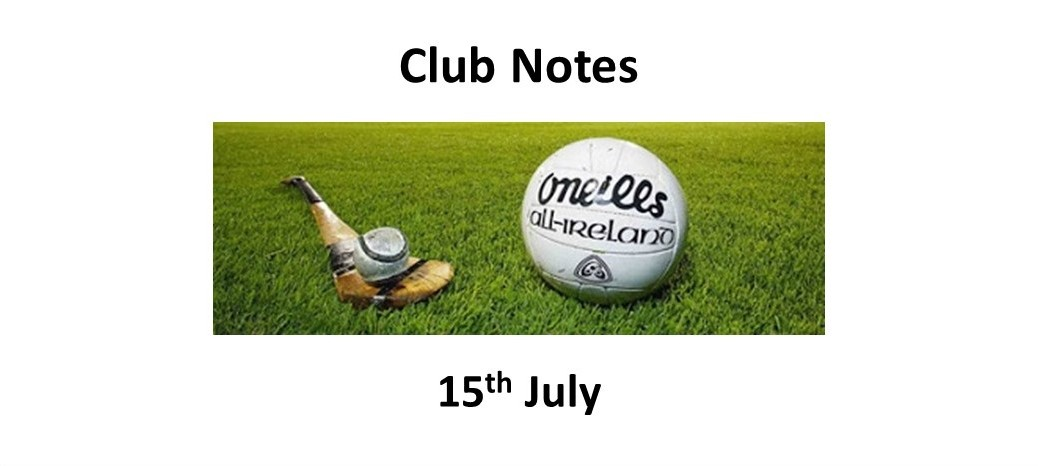 Club Notes 15th July