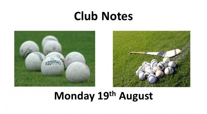 Club Notes 19th August 2019