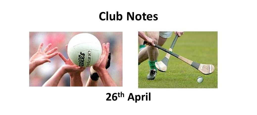 Club Notes 26th April 2021